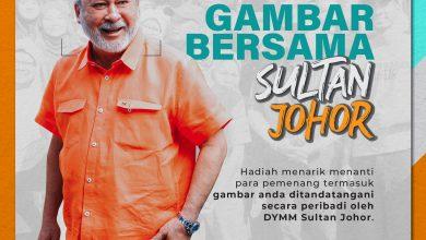 """Photo of Rakyat dipelawa sertai """"Pertandingan Gambar Bersama Sultan Johor"""""""