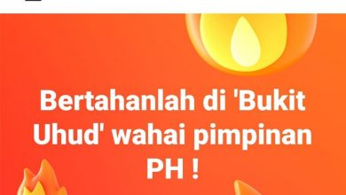 "Photo of Pimpinan PH bertahan di ""Bukit Uhud""?"